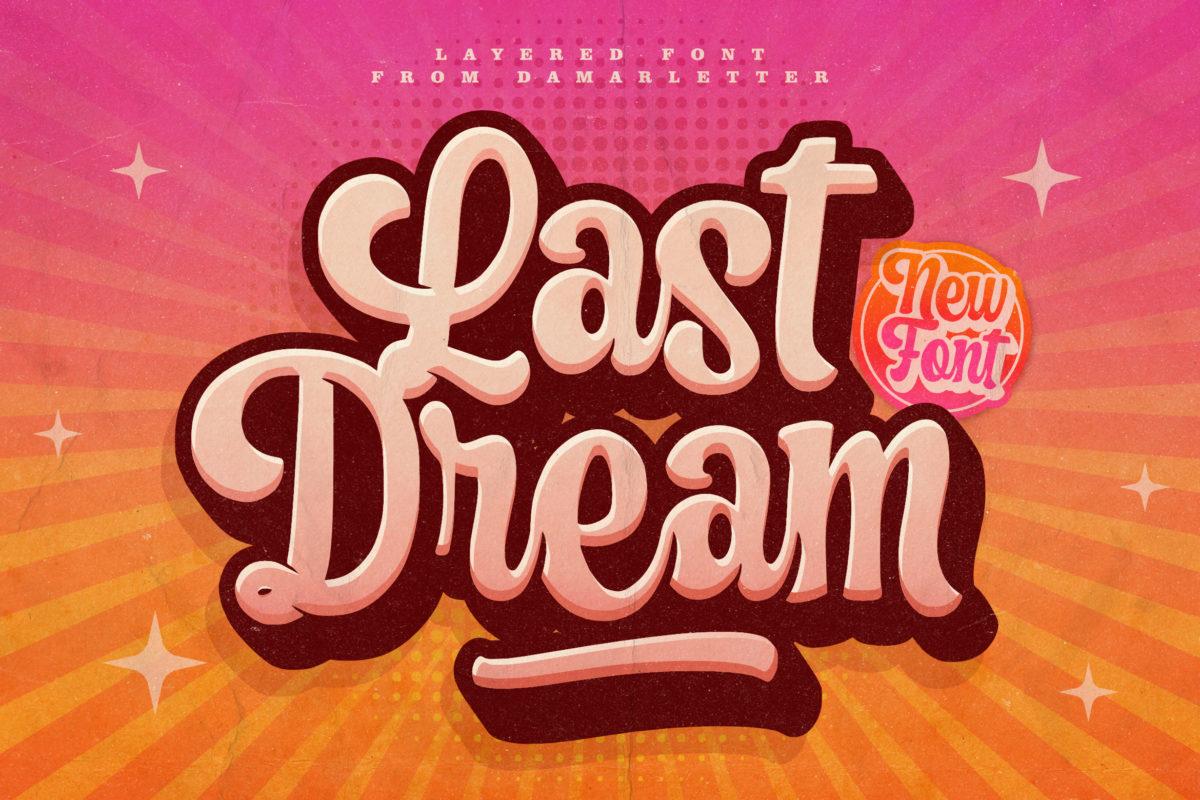 Last Dream in Brush Fonts