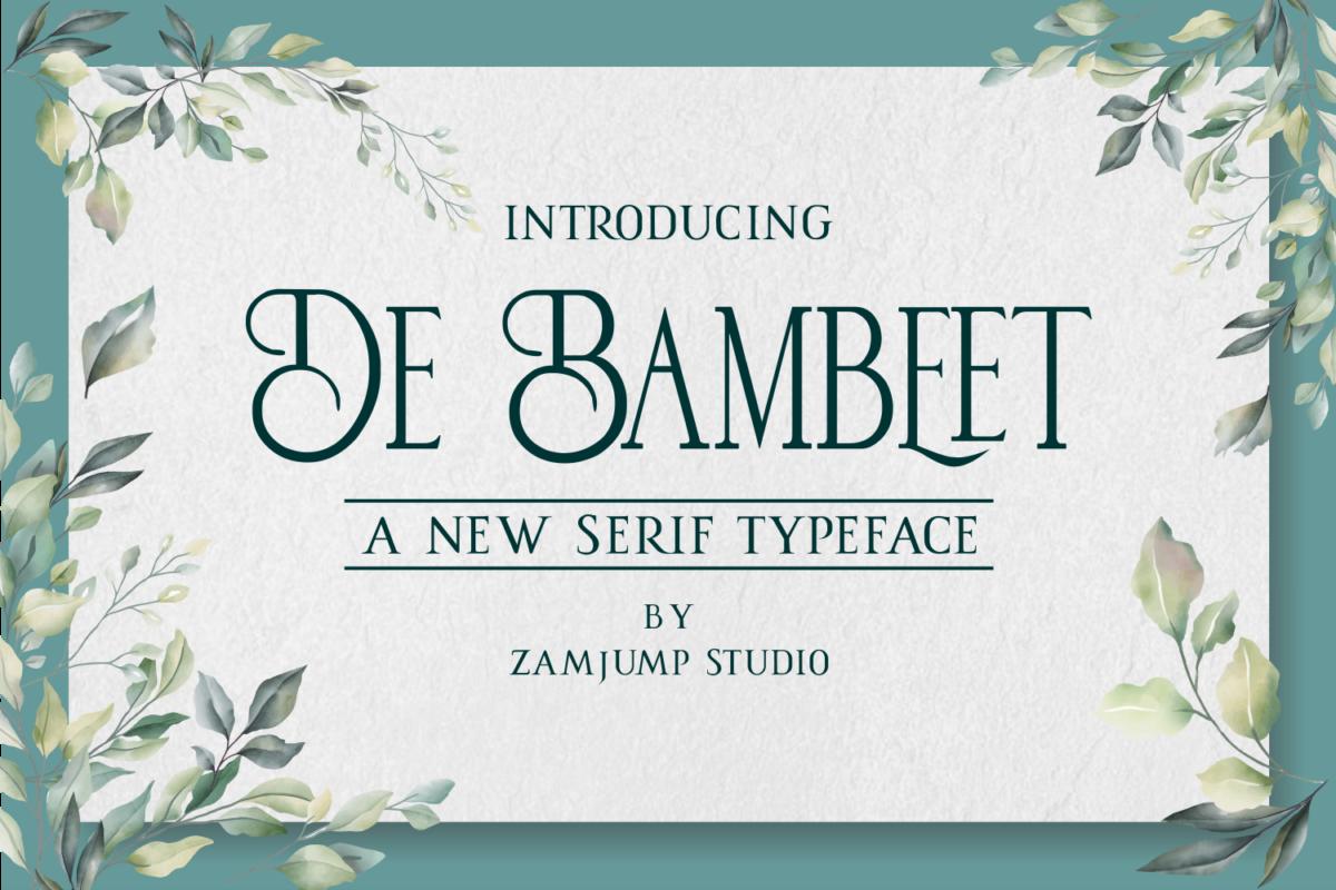deBambeet in Serif Fonts