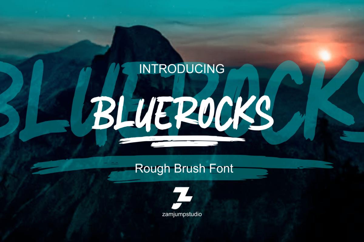 BLUEROCKS in Brush Fonts