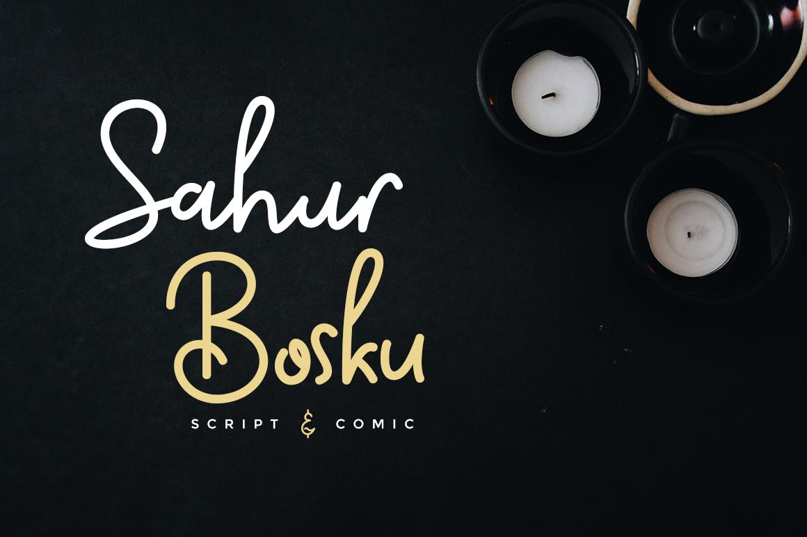 Sahur Bosku in Script Fonts