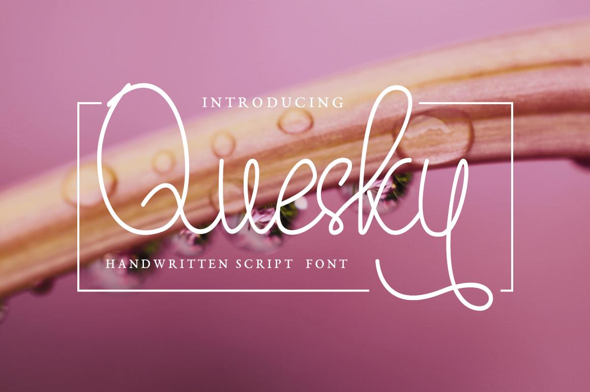 Quesky in Script Fonts