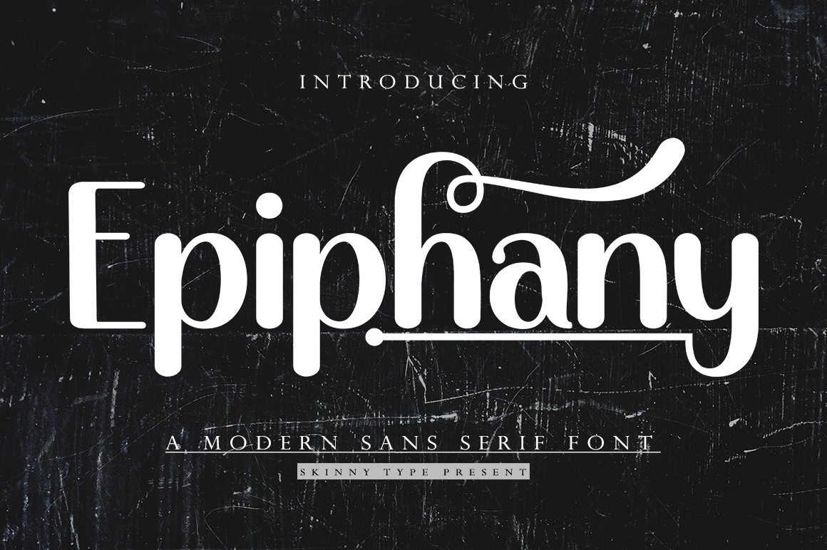 Epiphany in Sans Serif Fonts