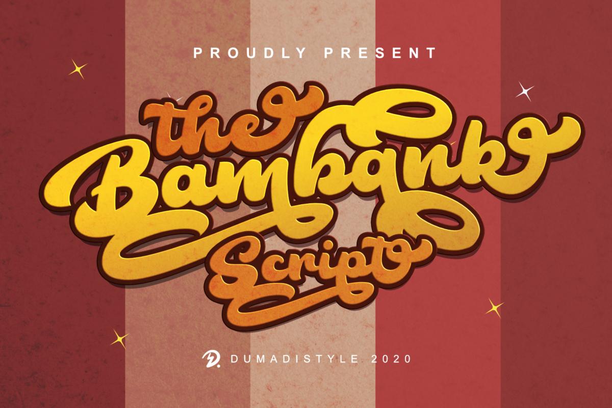 The Bambank Script in Script Fonts