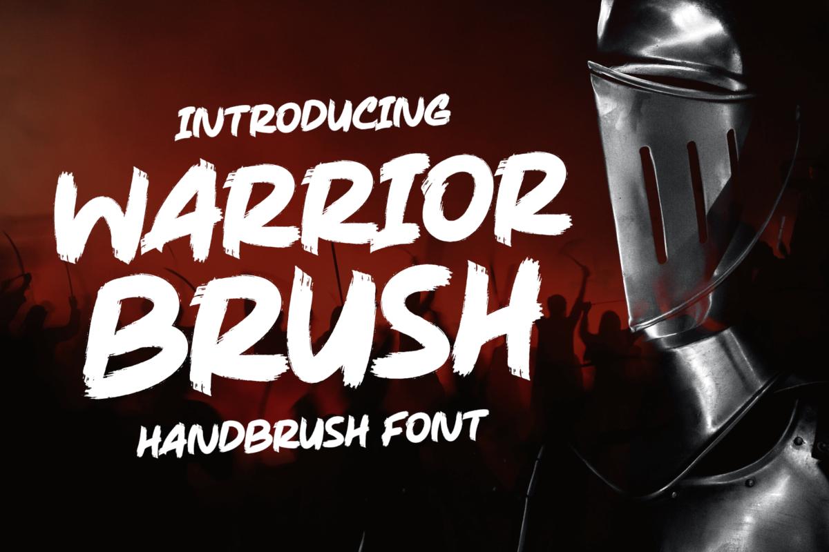 Warrior Brush - Strong Brush in Brush Fonts