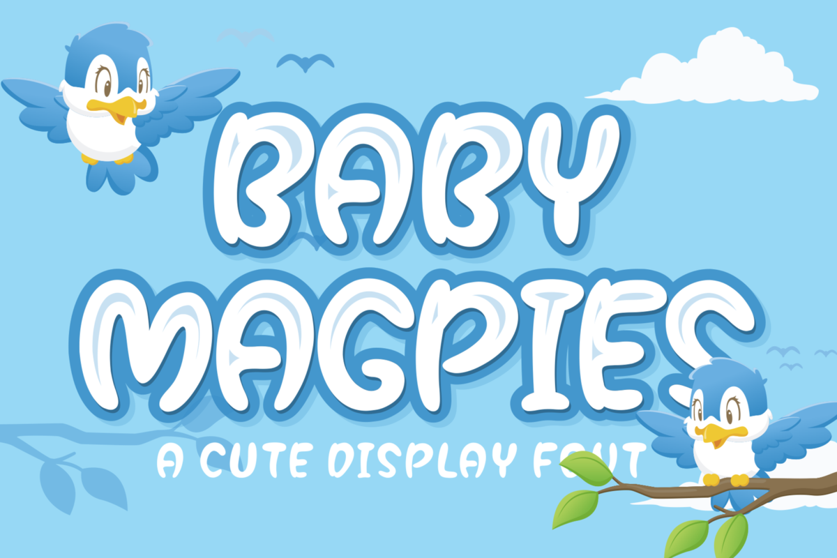 Baby Magpies in Display Fonts