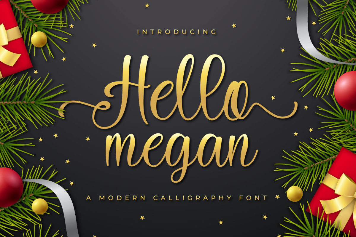 Hello Megan in Calligraphy Fonts