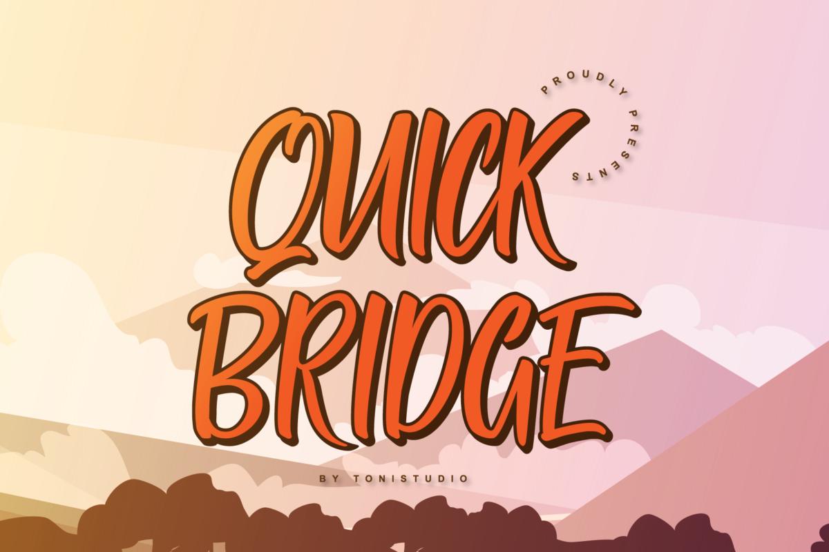 Quick Bridge in Calligraphy Fonts