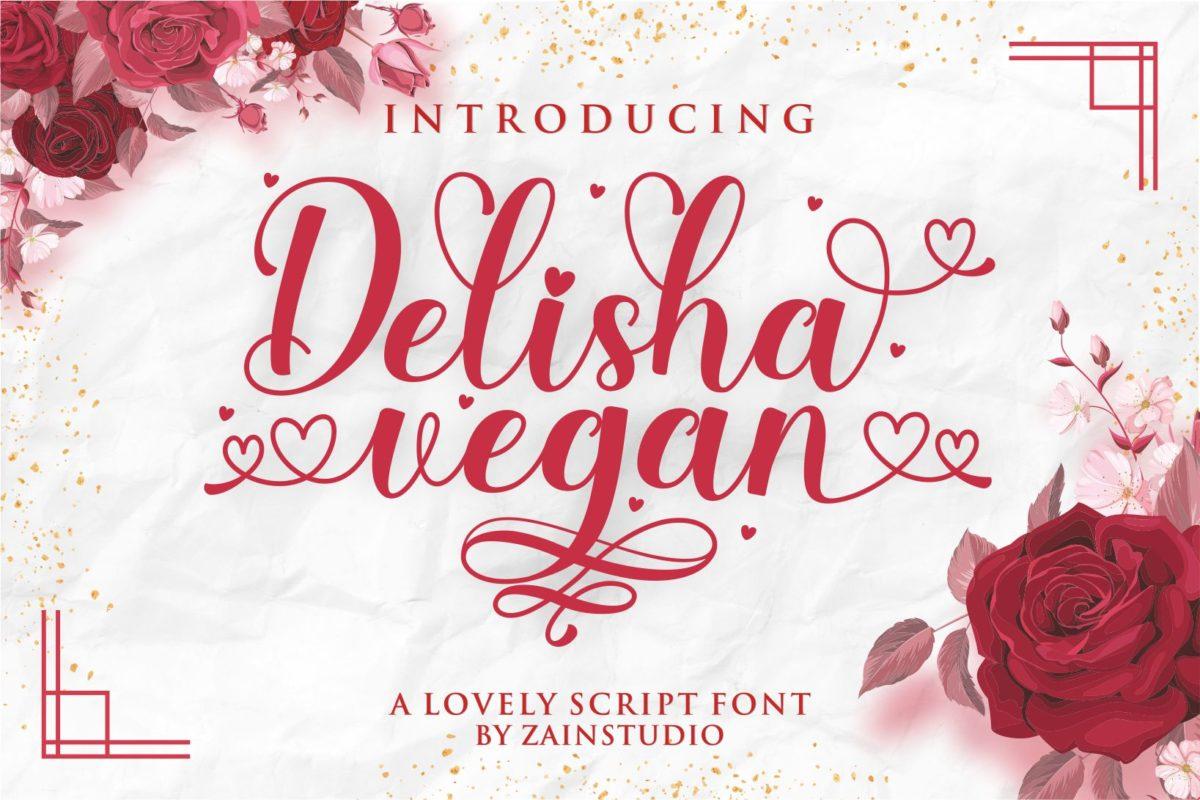 Delisha Vegan in Calligraphy Fonts