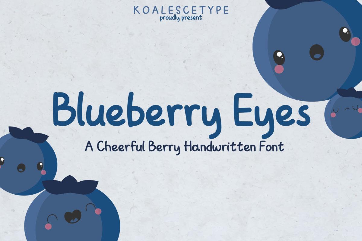 Blueberry Eyes - A Handwritten Font in Handwriting Fonts