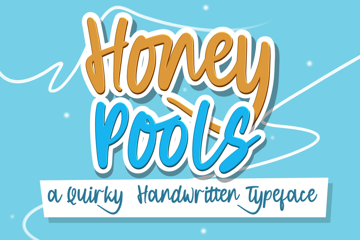 Honey Pools a Quirky Handwritten in Display Fonts