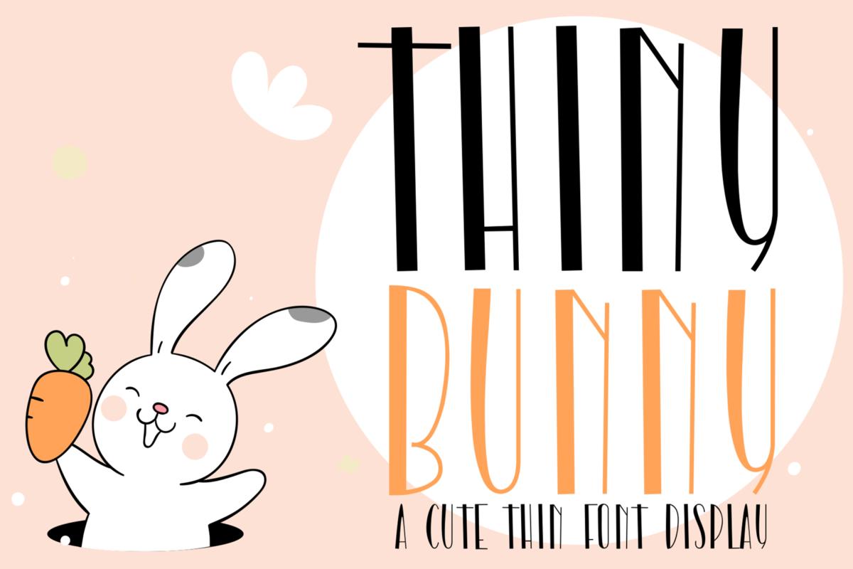Thiny Bunny in Decorative Fonts