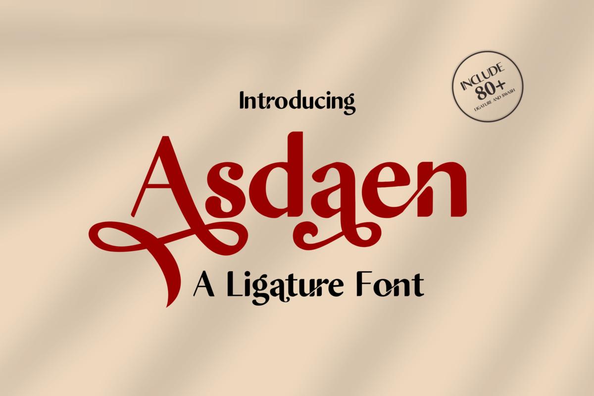 Asdaen Ligature in Serif Fonts