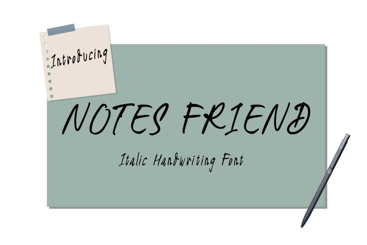 Notes Friend in Display Fonts