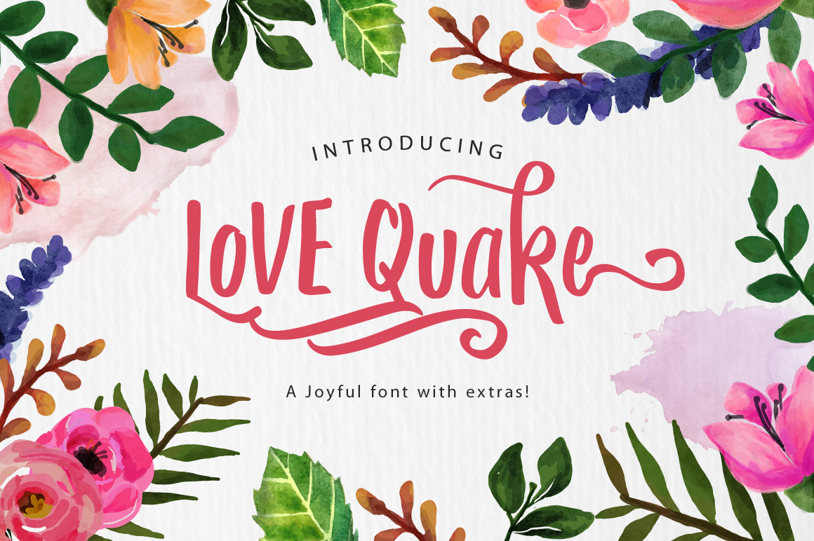Love Quake in Brush Fonts