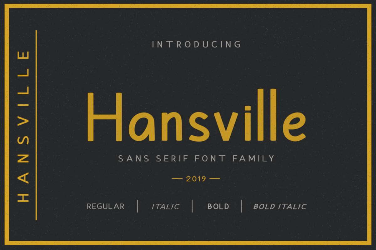 Hansville - Sans Serif Font in Brush Fonts