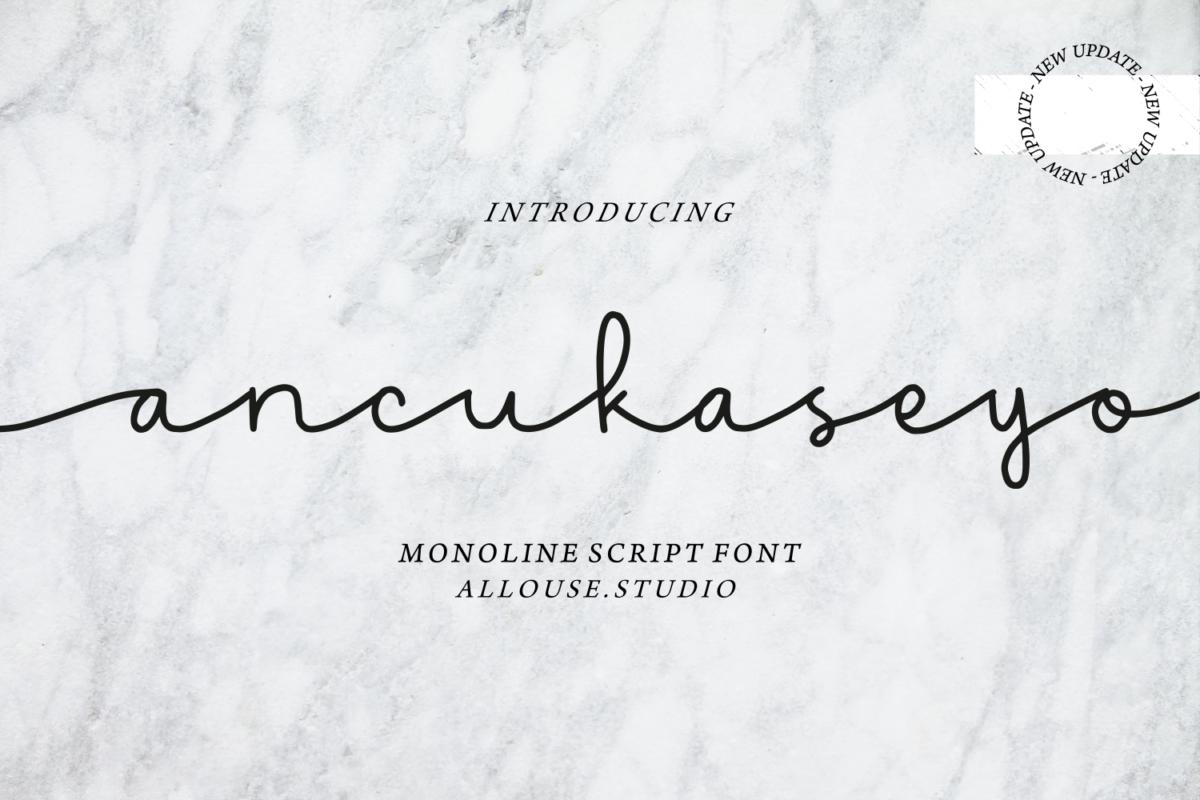 Ancukaseyo - Monoline Script Font in Decorative Fonts