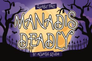 Manadis Deadly - Quirky Font in Display Fonts