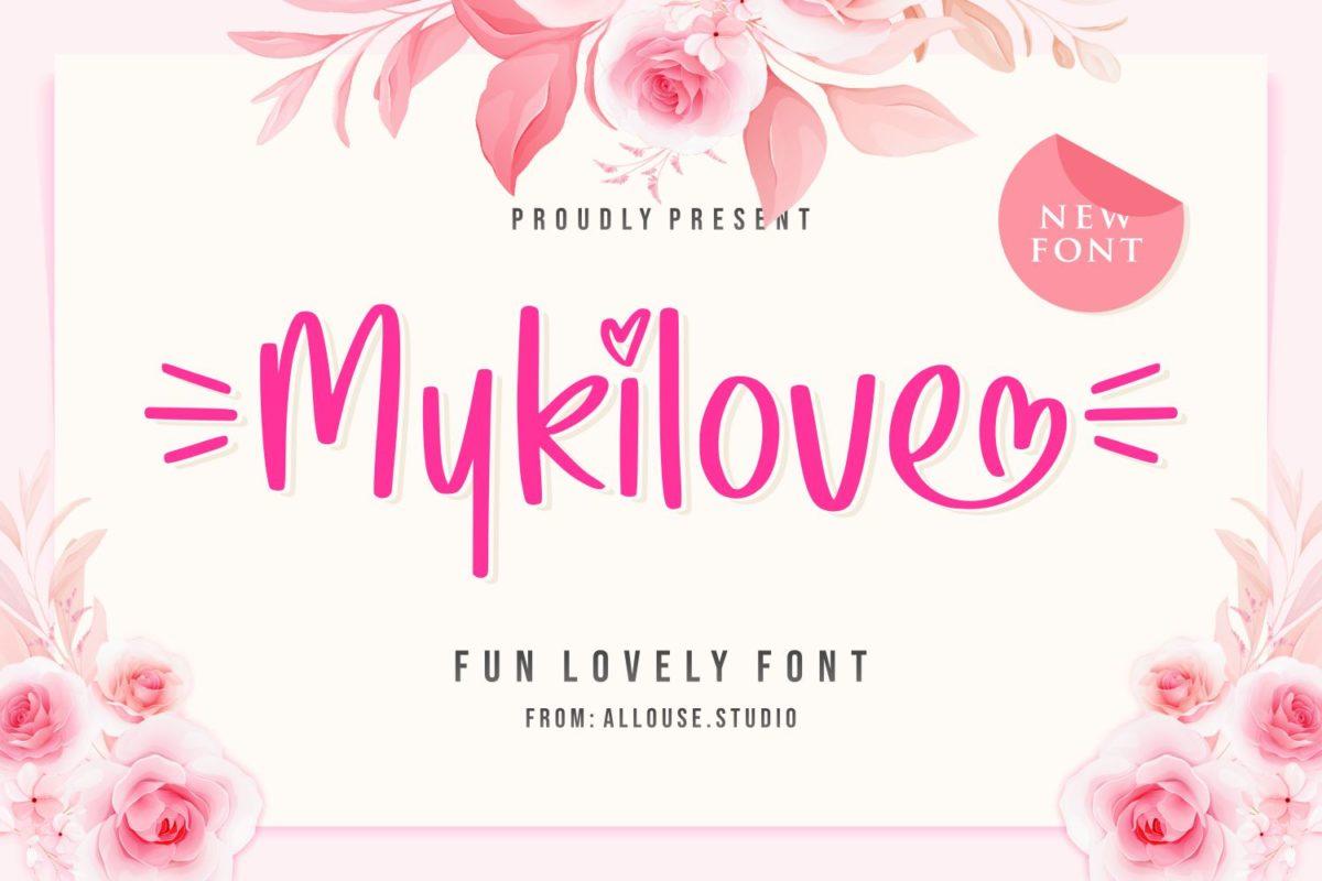 Mykilove - Fun Lovely Font in Brush Fonts