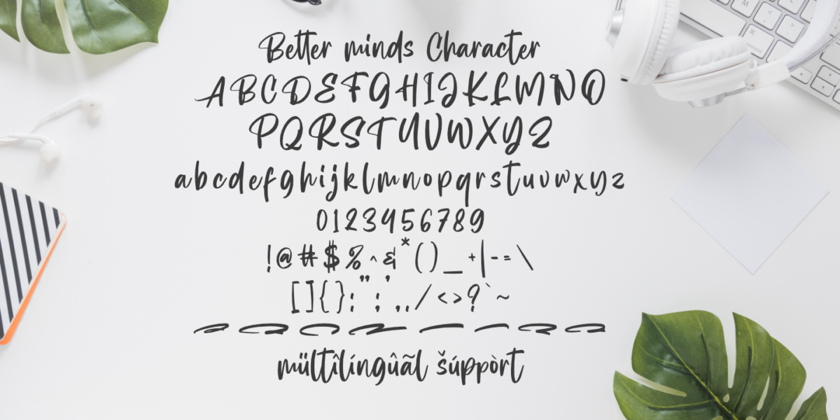 Better minds in Brush Fonts
