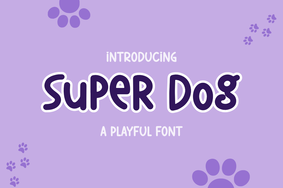 Super Dog in Display Fonts