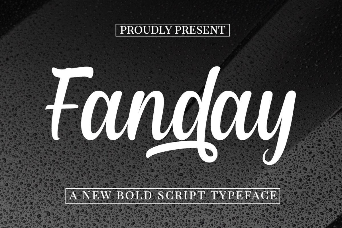 Fanday - Bold Script in Brush Fonts