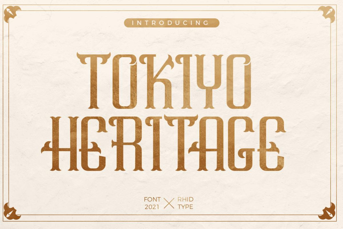TOKIYO HERITAGE in Blackletter Fonts