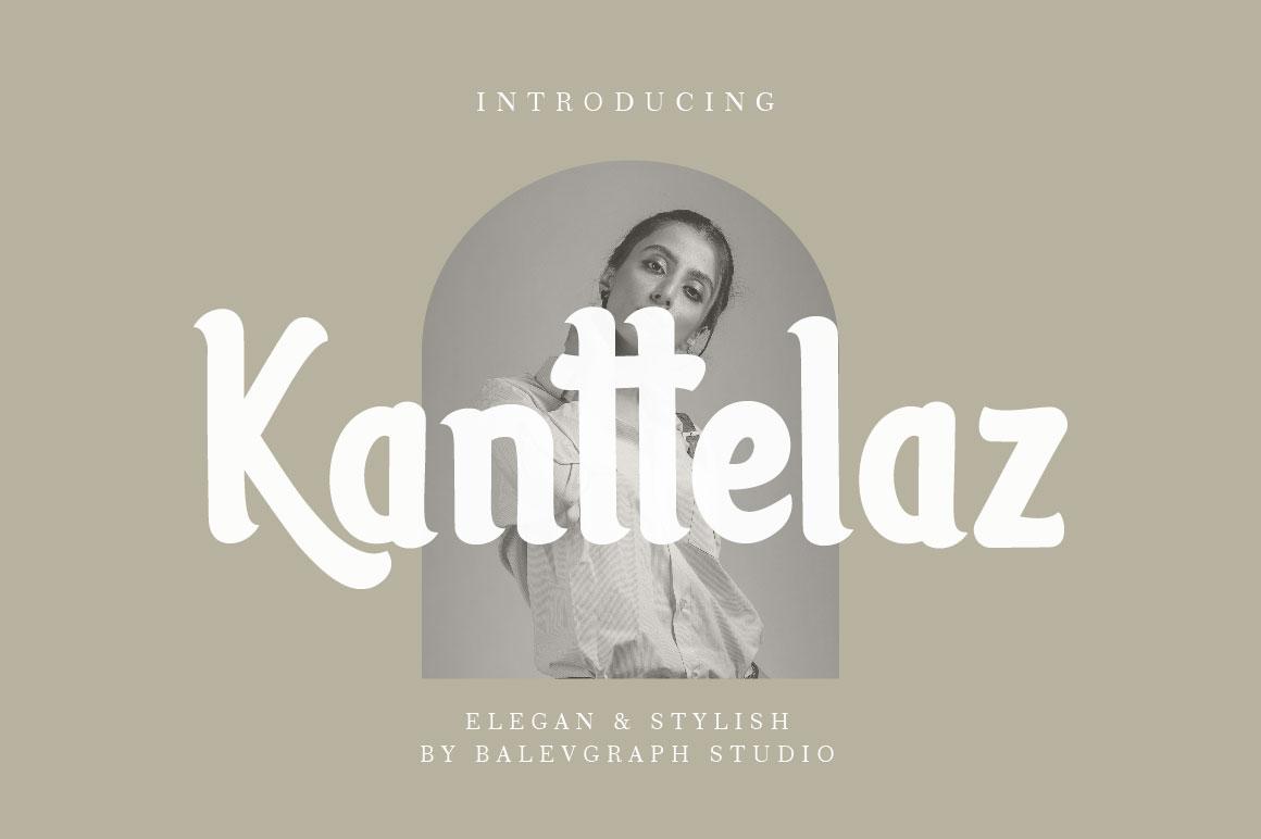 Kanttelaz Typeface in Display Fonts