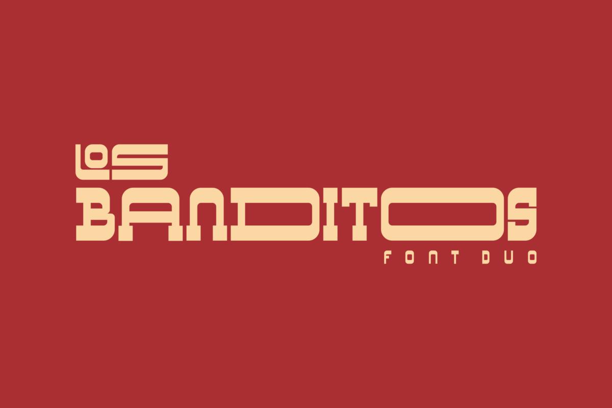 Los Banditos in Display Fonts