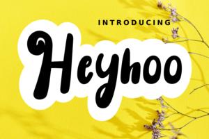 Heyhoo in Display Fonts