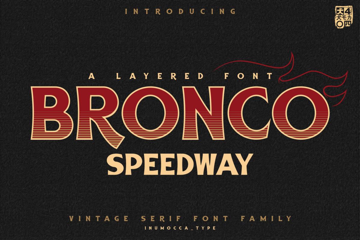 BRONCO SpeedWay in Sans Serif Fonts