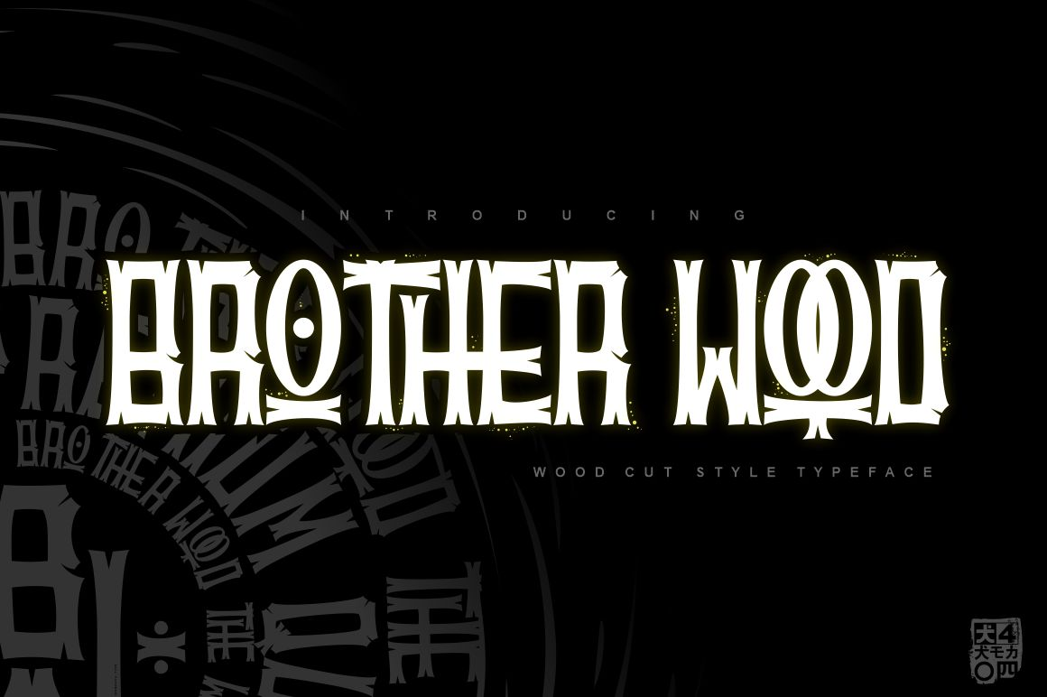 BROTHERwood in Display Fonts