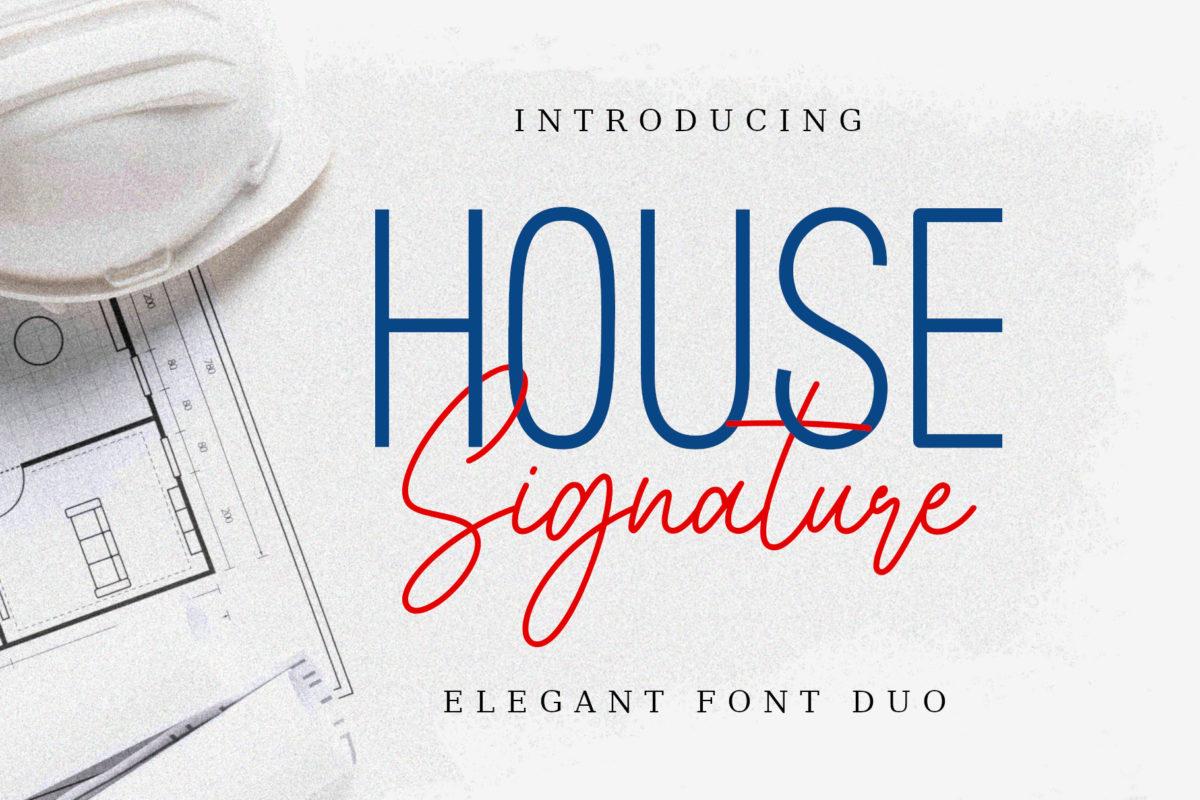 House Signature Font in Script Fonts