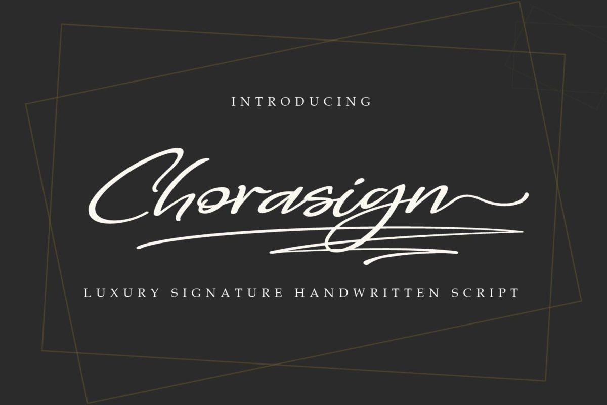 Chorasign - Signature Handwritten Script in Calligraphy Fonts