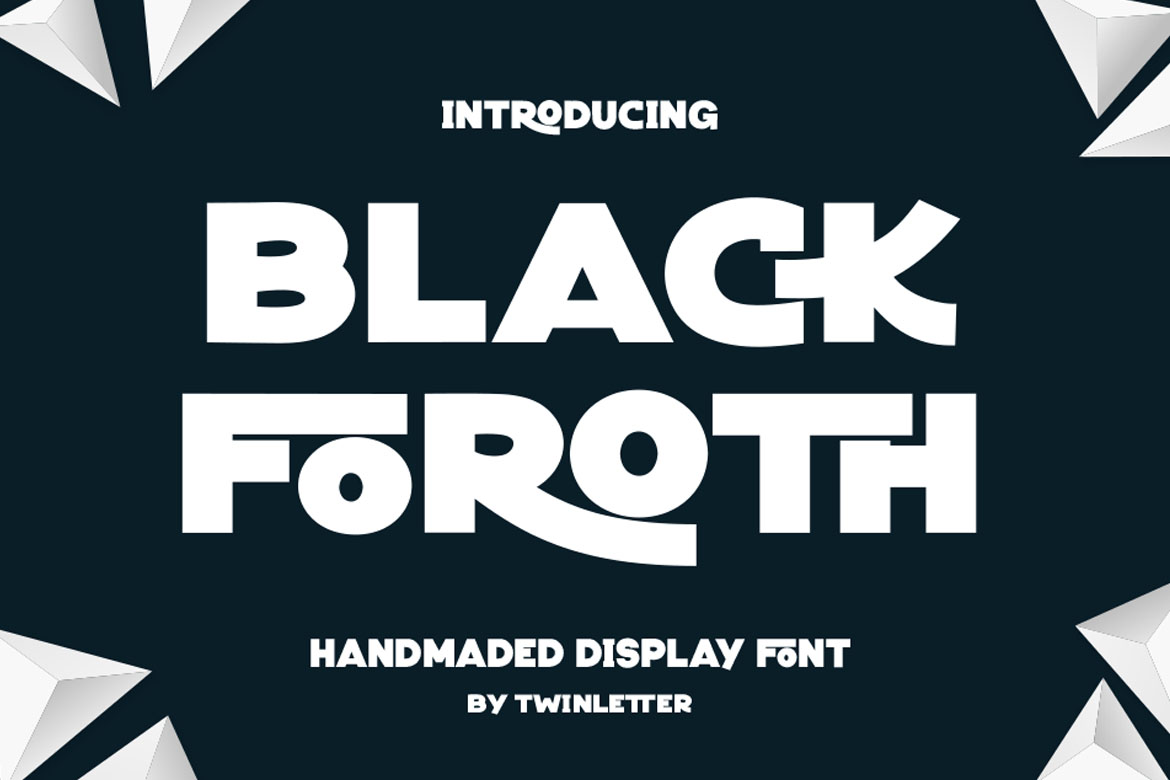 Black Foroth in Display Fonts