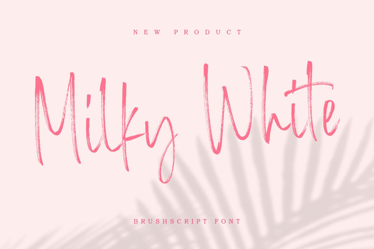 Milky White - Brush Script in Brush Fonts
