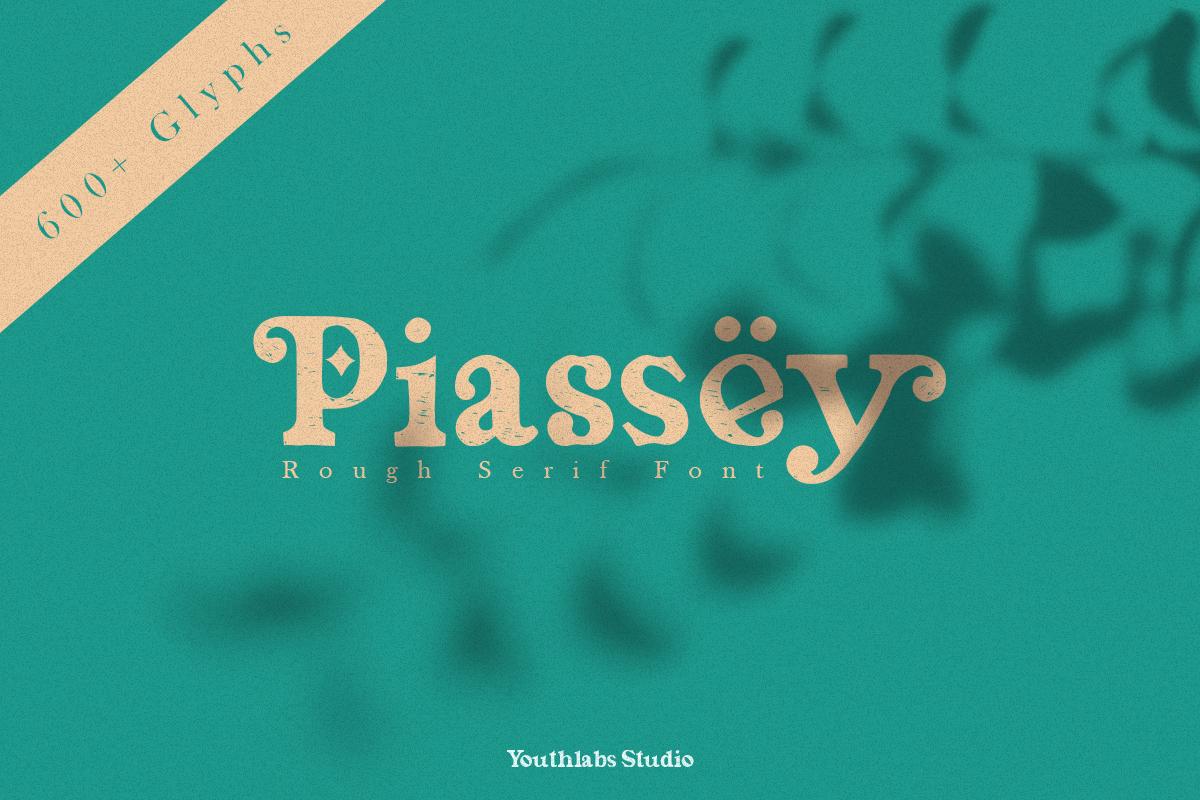 Piassey Rough Serif in Serif Fonts