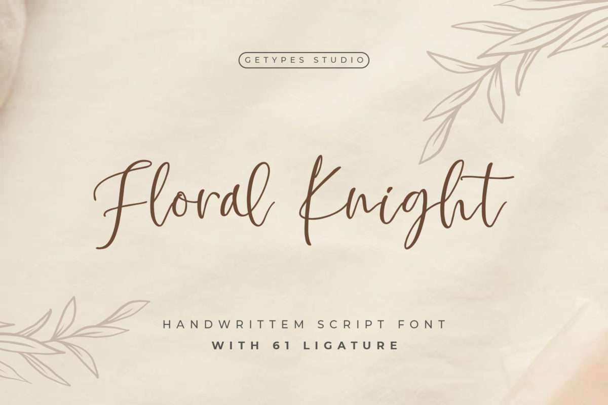 Floral Knight - Modern Handwritten Font in Calligraphy Fonts
